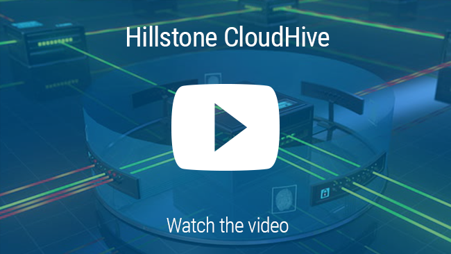 Watch Video: Hillstone CloudHive solución avanzada de microsegmentacion