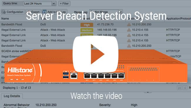 Watch Video: Hillstone sistema de detección de brechas de seguridad sobre servidores